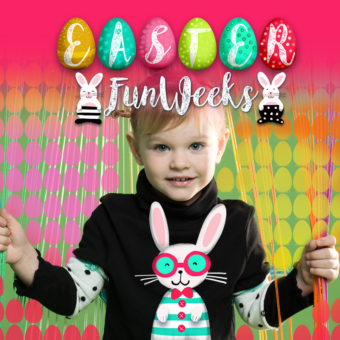 EASTER FUN WEEKS